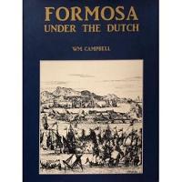 Formosa Under the Dutch (Hardback)