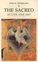 The Sacred in Life and Art (Paperback)