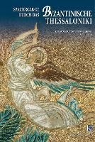 Wandering in Byzantine Thessaloniki (German language edition): German language text (Paperback)