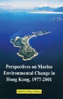 Perspectives on Marine Environmental Change in Hong Kong, 1977-2001 (Paperback)