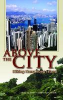 Above the City - Hiking Hong Kong Island (Paperback)