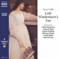 Lady Windermere's Fan: Performed by Juliet Stevenson & Cast - Classic drama (CD-Audio)