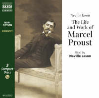 The Life and Work of Marcel Proust
