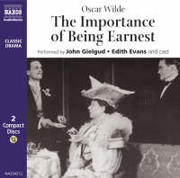 The Importance of Being Earnest - Classic Drama S. (CD-Audio)