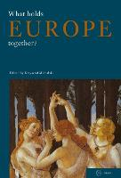What Holds Europe Together? (Paperback)