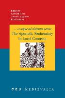 The Apostolic Penitentiary in Local Contexts - CEU Medievalia No. 10 (Paperback)