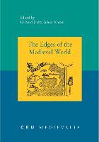 The Edges of the Medieval World - CEU Medievalia No. 11 (Paperback)