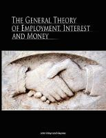 The General Theory of Employment, Interest, and Money (Paperback)