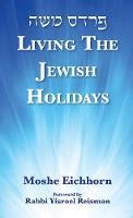 Living the Jewish Holidays