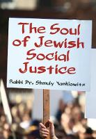 The Soul of Jewish Social Justice (Hardback)