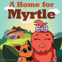 A Home for Myrtle (Paperback)
