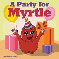 A Party for Myrtle (Paperback)