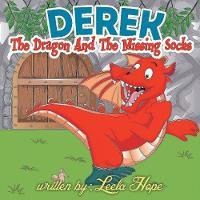 Derek the Dragon and the Missing Socks (Paperback)