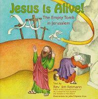 Jesus Is Alive! The Empty Tomb in Jerusalem (Paperback)