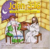John 3:16 - Jesus and Nicodemus in Jerusalem (Paperback)