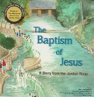The Baptism of Jesus - A Story from the Jordan River (Paperback)