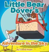 Little Bear Dover's Adventure in the Sky (Hardback)
