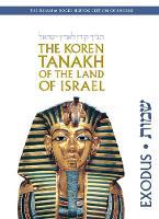 The Koren Tanakh of the Land of Israel: Exodus (Hardback)