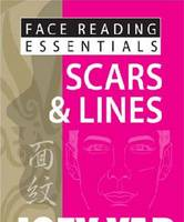 Face Reading Essentials - Scars & Lines - Face Reading Essentials (Paperback)