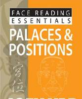 Face Reading Essentials -- Palaces & Positions (Paperback)
