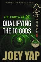Power of X: Qualifying the 10 Gods (Paperback)