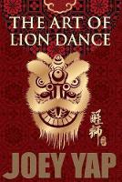 Art of Lion Dance (Paperback)
