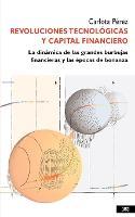 Revoluciones tecnologicas y capital financiero (Paperback)