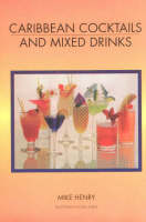 Caribbean Cocktails and Mixed Drinks: With Special Sandals Section (Paperback)