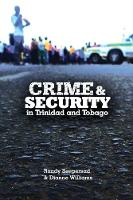 Crime and Security in Trinidad and Tobago (Paperback)