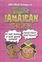Lmh Official Dictionary Of Popular Jamaican Phrases (Hardback)