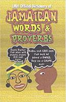Lmh Official Dictionary Of Jamaican Words And Proverbs (Hardback)