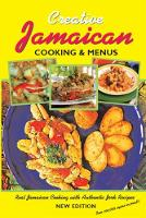 Jamaican Cooking And Menus: The Definitive Jamaican Cookbook (Paperback)