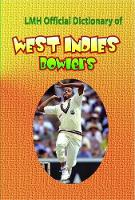 Lmh Official Dictionary Of West Indies Bowlers (Hardback)