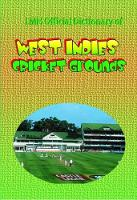 Lmh Official Dictionary Of West Indies Cricket Grounds (Hardback)