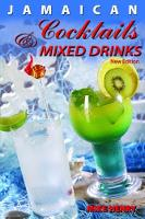 Jamaican Cocktails And Mixed Drinks (Paperback)