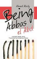 Being Abbas El Abd (Hardback)