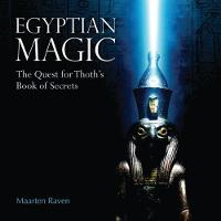 Egyptian Magic: The Quest for Thoth's Book of Secrets (Paperback)