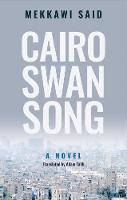 Cairo Swan Song: A Novel (Paperback)