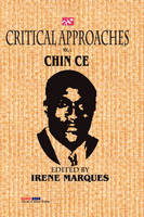Critical Approaches Vol.1: The Works of Chin Ce (Paperback)