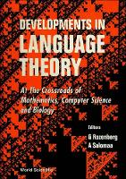 Developments in Language Theory: 1st: At the Crossroads of Mathematics, Computer Science and Biology - Series in Computer Science (Hardback)