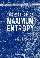 Method Of Maximum Entropy, The - Series on Advances in Mathematics for Applied Sciences 29 (Hardback)