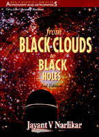 From Black Clouds To Black Holes (2nd Edition) - World Scientific Series In Astronomy And Astrophysics 4 (Paperback)