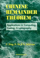 Chinese Remainder Theorem: Applications In Computing, Coding, Cryptography (Hardback)