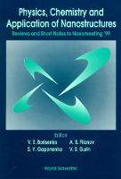 Physics, Chemistry And Application Of Nanostructures: Reviews And Short Notes To Nanomeeting '99 (Hardback)