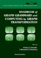 Handbook Of Graph Grammars And Computing By Graph Transformations, Vol 3: Concurrency, Parallelism, And Distribution (Hardback)
