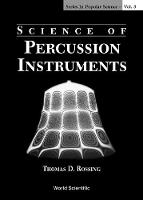 Science Of Percussion Instruments - Series In Popular Science 3 (Hardback)