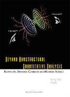 Beyond Nonstructural Quantitative Analysis: Blown-ups, Spinning Currents And Modern Science (Hardback)