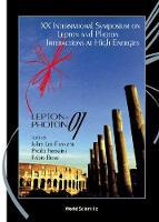 Lepton-photon 01 - Proceedings Of The Xx International Symposium On Lepton And Photon Interactions At High Energies (Hardback)