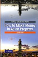 TURNING CRISIS INTO PROFIT: HOW TO MAKE MONEY IN ASIAN (Paperback)