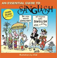 An Essential Guide to Singlish (Paperback)